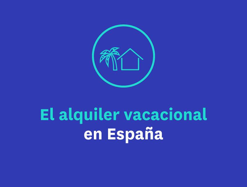 El alquiler vacacional en España