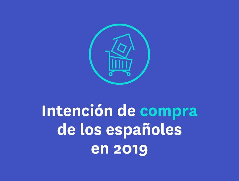 Intención de compra de los españoles en 2019