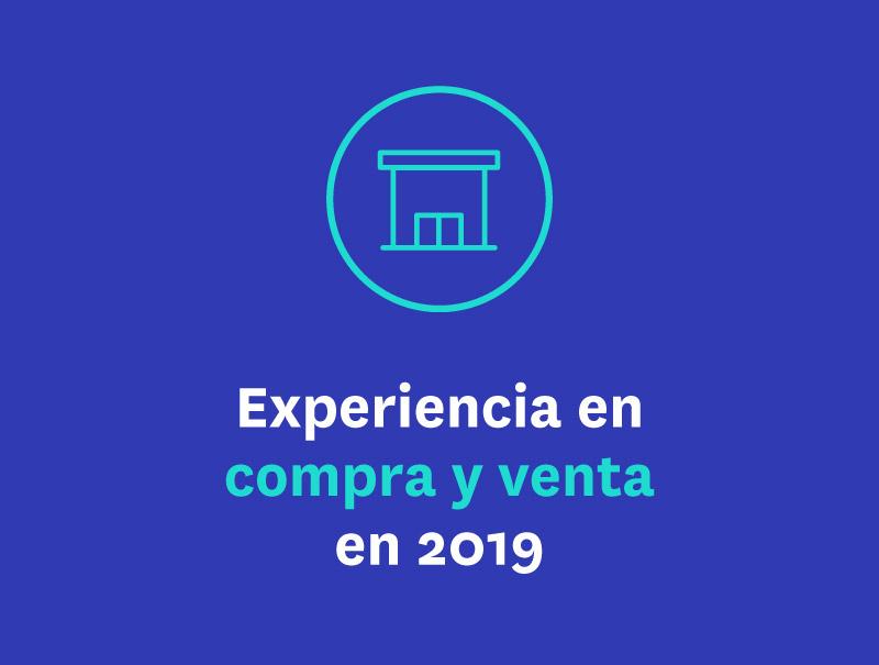 Experiencia en compra y venta en 2019